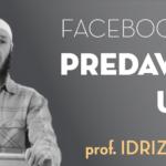 Pratite predavanja prof. Idriza Bilibanija uživo preko Facebook-a
