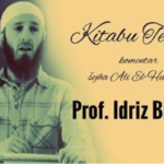 Komentar Kitabu Et-Tewhid (PETNAESTI DIO) - Šejh Ali el Hudajr ┇ Prof. Idriz Bilibani